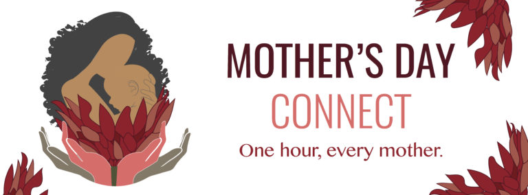 Mother's Day Connect 2017